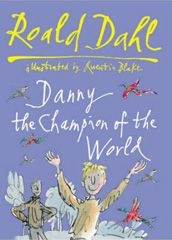 Danny the Champion of the World is the most excellent of Roald Dahl's stories - and given that all of his stories are excellent, this is quite an accolade.     Danny's dad is the most marvellous and exciting dad any boy could have. Living in their Gypsy Caravan, and with his dad working in the small village petrol station, Danny finds himself the mastermind behind the most incredible and exciting plot ever attempted against the nasty greedy Victor Hazell.
