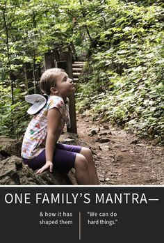 The story of one family's mantra—to inspire you to create your own.