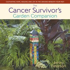 The Cancer Survivor's Garden Companion book cover