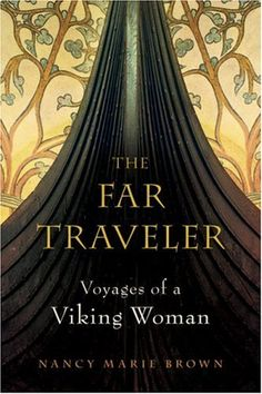 To read - 'The Far Traveler: Voyages of a Viking Woman' by Nancy Marie Brown, is an excellent book which combines the available historical and archaeological evidence of a Viking woman who was one of the first European explorers to reach North America. I Love Books, Good Books, Books To Read, Buy Books, Viking Woman, Viking Age, Viking Books, Into The West, Norse Vikings