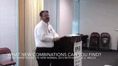 What new combinations can you find? from Transition as the New Normal 2015 with Douglas E. Welch