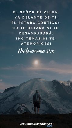 Y Jehová va delante de ti; él estará contigo, no te dejará, ni te desamparará; no temas ni te intimides (Deuteronomio 31:8). #VersiculosBiblicos #VersiculosdelaBiblia #CitasBiblicas #TextosBiblicos #Animo #Aliento Biblical Verses, Bible Verses Quotes, Bible Scriptures, Gods Love Quotes, Quotes About God, Motivational Phrases, Faith In Love, God Loves You, God First