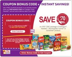 Add100 free Kellogg's Rewards Pointsto your account with codeRELAXITSLABORDAY. You can redeem your points for high value coupons and more. This code expires September 8, 2014. Not a member? Click here tojoin Kellogg's Family Rewards. Enter codeJOINKELLOGG2SAVEto score 50 free …