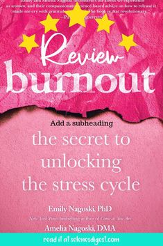 Burnout: The Secret to Unlocking the Stress Cycle Coping With Stress, Stress Less, Health And Wellness, Mental Health, Throw In The Towel, Adrenal Fatigue, We Remember, Coping Skills, Any Book