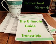 BJ's Homeschool - Our Journey Towards College: The Ultimate Guide to Homeschool Transcripts