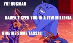 Genie is one if the funniest disney characters ever! Have you seen the show Aladdin at disneyland? The genies jokes are hilarious there!