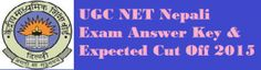 UGC NET Nepali Answer Key December 2015 has provided for candidates. Final Cut Off marks & Result will be declared in the few days.