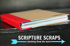 SCRIPTURE SCRAPS :: teach them the Word.   Must do this. Unreal idea. Presents for Christmas this year!!