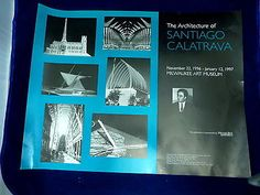 Santiago Calatrava Art Poster Milwaukee Art Museum  Collectibles:Advertising:Other Collectible Ads www.internetauctionservicesllc.com $12.99