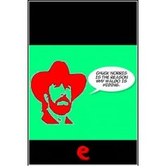 Chuck Norris is the reason why Waldo is hiding.  E-book with 1000+ funny Chuck Norris' facts. Vol. 2