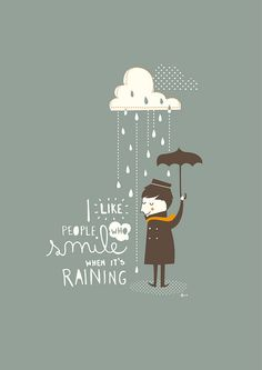 Rain by Mayra Magalhães :: I like people who smile when it's raining
