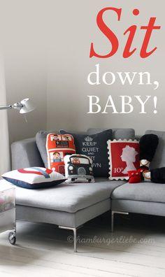 Sit down, Baby! handmade cushion - 5 coussins faits main vraiment originaux!  (via Hamburger Liebe})