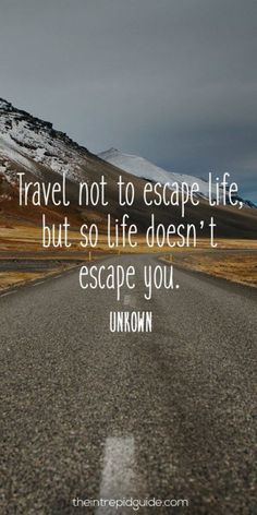 """The ultimate list of inspirational travel quotes. Let wordsmiths like Stephen King & Mark Twain transport you around the world from your armchair with the best travel quotes for travel inspiration. Good Quotes, Quotes To Live By, Escape Quotes, Journey Quotes, Powerful Quotes, The Words, Positive Quotes, Motivational Quotes, Quotes Inspirational"