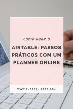 airtable, organização, produtividade, aplicativas, vida organizada, planner digital, planner online, planejamento semanal