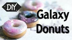 How to make Galaxy Donuts - Polymer clay tutorial