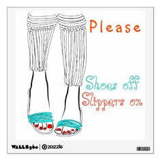 Please Shoes off - Slippers on quote Wall Sticker - quote pun meme quotes diy custom