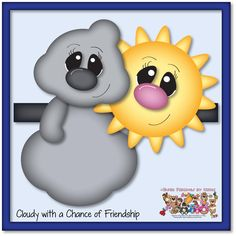 Cloudy with a Chance of Friendship Pattern/Image Set by PaperPiecingsbyNikki.com for $3.00