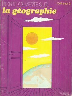 Obadia, Rausch, Porte ouverte sur la géographie CM livret 2 (1981) Science, Textbook, Puertas, Objects
