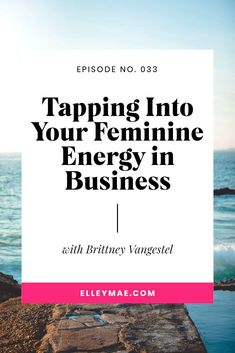 How to tap into your feminine and spiritual energy and how it relates to your business. #SpiritualEnergy #FeminineEnergy