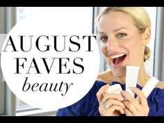 AUGUST FAVORITES | TRACY CAMPOLI | BEAUTY