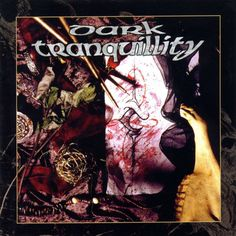 Caratula Frontal de Dark Tranquillity - The Mind's I (Deluxe Edition)