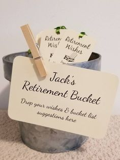 Retirement Bucket Sign for Retirement Party / For Retirement Wish Tags / 4x6 Sign / Retirement Bucke