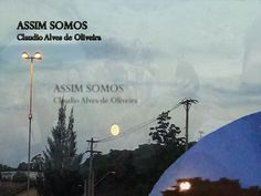 ASSIM SOMOS