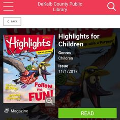 #bookvibes and other book-ish: #HIGHLIGHTSFORCHILDREN #magazine via #RBdigital from #dekalbcountypubliclibrary #eMagazines. HIGHLIGHTS FOR CHILDREN is great for students, ages 6 - 12, that are interested in #fiction, #nonfiction, #skillbuilding #puzzles, and #sciencexperiments. | #turnupabook #theresanappforthat #scribesandvibes #bookish #recommendedreads | #dcpldigital