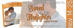 Chill with a Book!: On Tour: Saved by the Firefighter by Rachel Brimbl...
