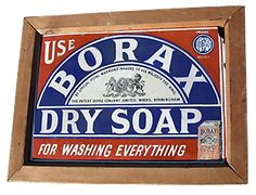Google Image Result for http://www.oldsydneysigns.com.au/products/Borax-Soap-Framed-Antique-Sign.jpg