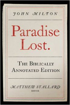 This book is perfect for the student or instructor - it has hundreds of biblical annotations. Stallard pulls from many different Biblical translations from Milton's time; his primary source is the 1560 Geneva Bible instead of the 1611 Authorized Version that most scholars use in quoting the Bible for Milton studies.