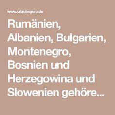 Rumänien, Albanien, Bulgarien, Montenegro, Bosnien und Herzegowina und Slowenien gehören zu den echten Geheimtipps in Europa. Ich zeige euch die Highlights der Länder und verrate euch, warum ihr die unentdeckten Perlen unbedingt bereisen solltet, bevor es alle tun.