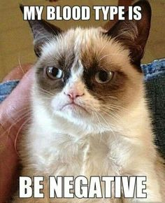 My blood type is be negative.  Cat