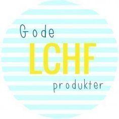 Gode LCHF-produkter