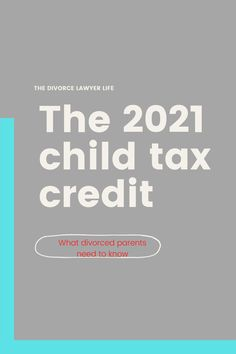 Recent changes to the 2021 child tax credit has created unique challenges for divorced parents, who both maybe entitled to claim their children as dependents. Learn how this may affect you and what you can do about it. #divorcelawyerlife #childtaxcredit #taxes #childsupport #divorceadvice #divorce Divorce Attorney, Divorce Lawyers, Kids Sand, Divorce Process, Divorce And Kids, Child Custody, Child Support, Tax Credits, Financial Information