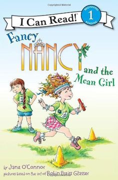 Fancy Nancy and the Mean Girl (I Can Read Book 1) by Jane O'Connor, http://www.amazon.com/dp/0062001779/ref=cm_sw_r_pi_dp_gETbrb0TGZDV3