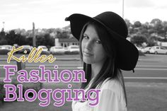 Killer Fashion Blogging: 50 Ways to Take Your Fashion Blog to the Next Level by Joanne Faith