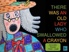 There Was An Old Lady Who Swallowed A Crayon by thecrayonlab, via Slideshare
