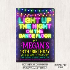 Dance party invitation, Neon birthday party, Light up the night on the dance floor Teen birthday invitation, Any age, DIGITAL FILE ONLY-1599