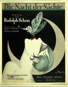Revue Die Nacht der Nächte, by Rudoph Nelson (1878-1960), composer of operetta, vaudevilles, director of the Nelson Revue, well known cabaret in Berlin.