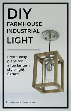 DIY Farmhouse Industrial Light | inbetweenchaos.com