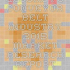 Global PU Conveyor Belt Industry 2015 Market Research Report Now available at iData Insights   iData Insights