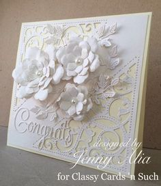 Jenny's white on white card is for  a wedding. Her card is quite beautiful! Just a few dies is all it takes! Find out what she used at http://classycardsnsuch.blogspot.com/2014/11/wedding-wishes-jenny.html