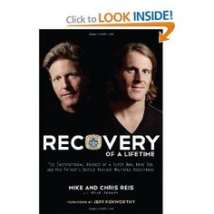 Recovery of a Lifetime: The Inspirational Journey of a Super Bowl Hero Son and His Father's Battle Against Multiple Addictions