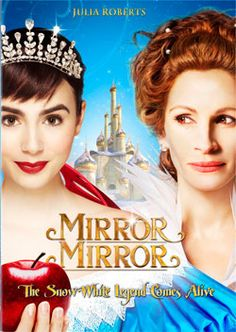 Mirror Mirror - much better then Snow White and the Huntsmen...actually any movie without Kristen Stewart is a good movie.