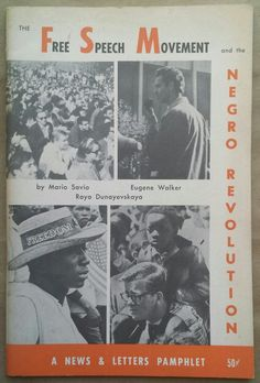 """radicalarchive:  'The Free Speech Movement and the Negro Revolution', News & Letters, Detroit, 1965.  """