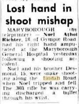 1953 Noel Richter loses hand through shooting mishap.