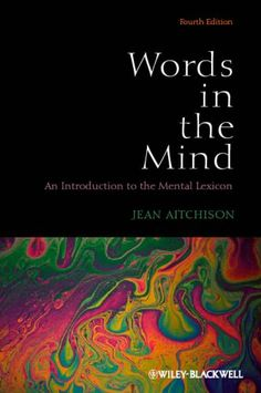 41 best psycholinguistics reading list images on pinterest book words in the mind an introduction to the mental lexicon fandeluxe Image collections