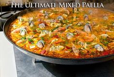 The Ultimate Mixed Paella - HowToInstructions.Us