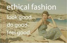 Fair fashion - clothes designed with respect for mankind and nature.